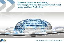 Better Service Delivery through Open Government and Innovative Policies
