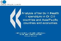 Analysis of trends in Health Expenditure in OECD countries and Asia/Pacific countries and economies