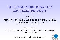 Family and Children policy in an international perspective