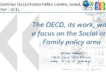 The OECD, its work, with a focus on the Social and Family policy area